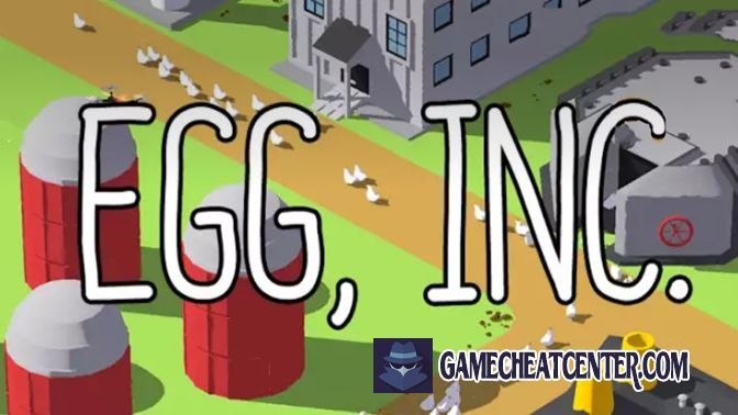 Egg Inc Cheat To Get Free Unlimited Golden Eggs
