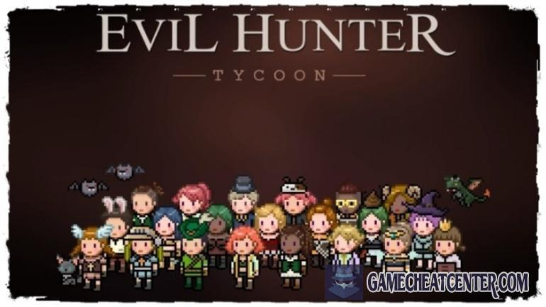 Evil Hunter Tycoon Cheat To Get Free Unlimited Gems