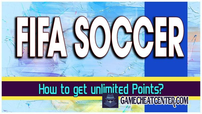 Fifa Soccer Cheat To Get Free Unlimited Points