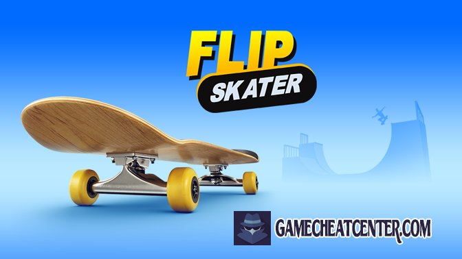 Flip Skater Cheat To Get Free Unlimited Gems