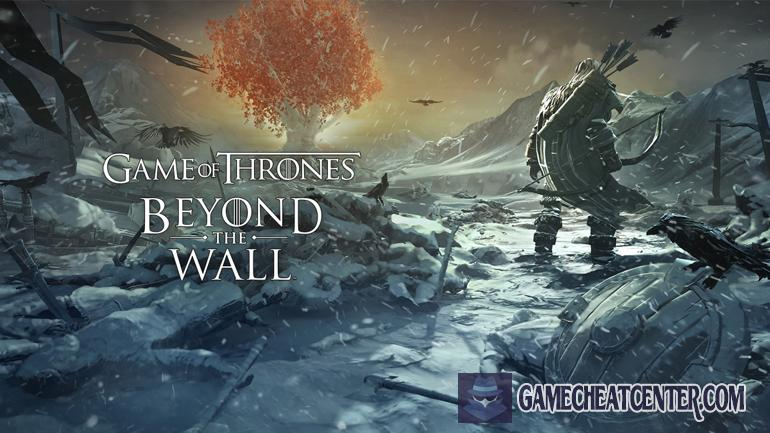 Game Of Thrones Beyond The Wall Cheat To Get Free Unlimited Gold
