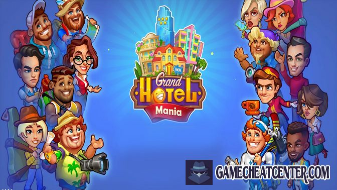 Grand Hotel Mania Cheat To Get Free Unlimited Gems