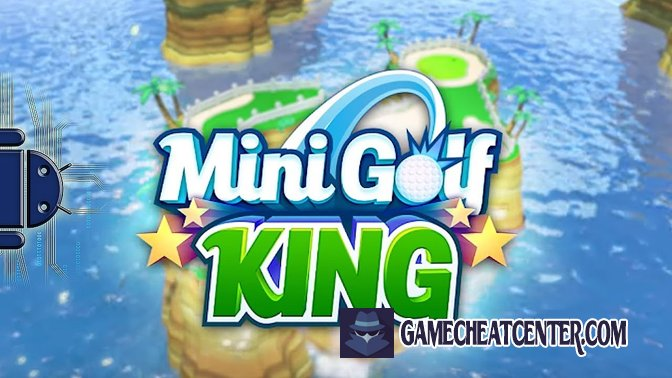 Mini Golf King Cheat To Get Free Unlimited Coins