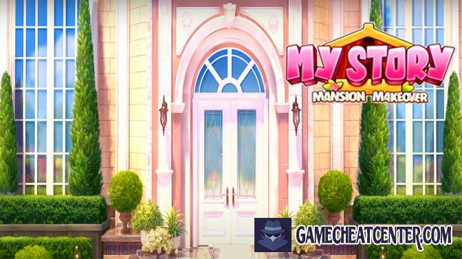 My Story - Mansion Makeover Cheat To Get Free Unlimited Gems