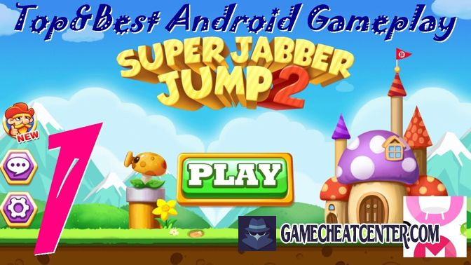 Super Jabber Jump 2 Cheat To Get Free Unlimited Gems