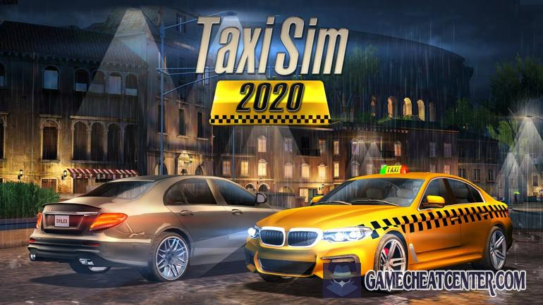 Taxi Sim 2020 Cheat To Get Free Unlimited Money