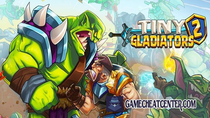 Tiny Gladiators 2 Cheat To Get Free Unlimited Diamonds