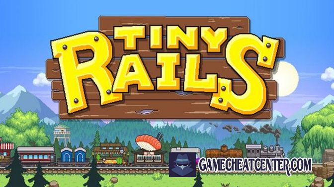 Tiny Rails Cheat To Get Free Unlimited Gems
